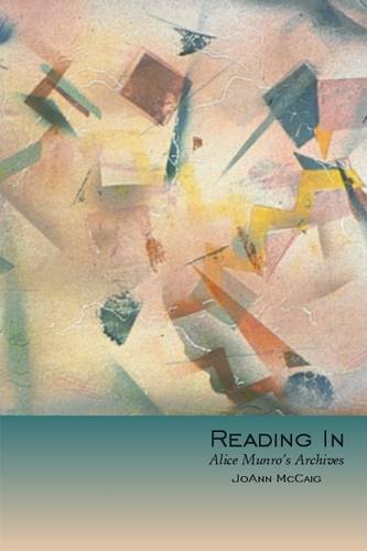 Reading In: Alice Munroas Archives (Paperback)