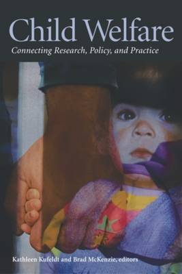 Child Welfare: Connecting Research, Policy, and Practice (Paperback)