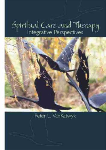 Spiritual Care and Therapy: Integrative Perspectives (Paperback)
