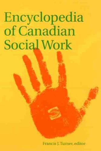 Encyclopedia of Canadian Social Work (Hardback)