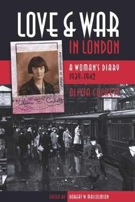 Love and War in London: A Woman's Diary, 1939-1942 (Paperback)