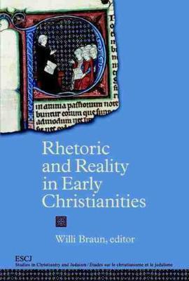 Rhetoric and Reality in Early Christianities (Hardback)