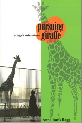 Pursuing Giraffe: A 1950s Adventure (Paperback)