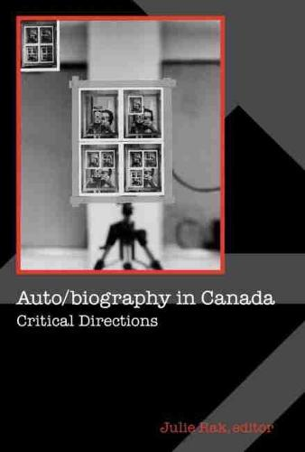 Auto/biography in Canada: Critical Directions (Paperback)