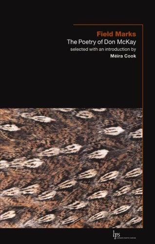 Field Marks: The Poetry of Don McKay (Paperback)