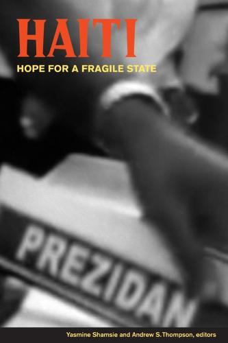 Haiti: Hope for a Fragile State (Paperback)