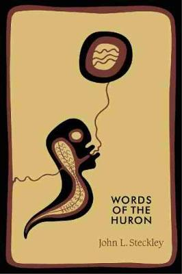 Words of the Huron (Paperback)