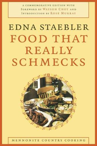 Food That Really Schmecks: Mennonite Country Cooking (Paperback)