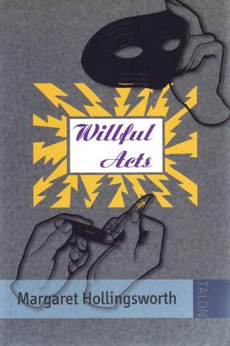 Willful Acts (Paperback)