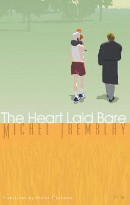 The Heart Laid Bare (Paperback)