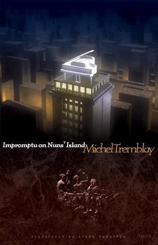 Impromptu on Nuns' Island (Paperback)