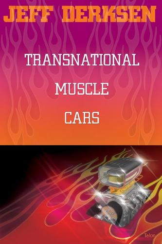 Transnational Muscle Cars (Paperback)