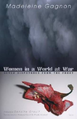 Women in a World at War: Seven Dispatches from the Front (Paperback)