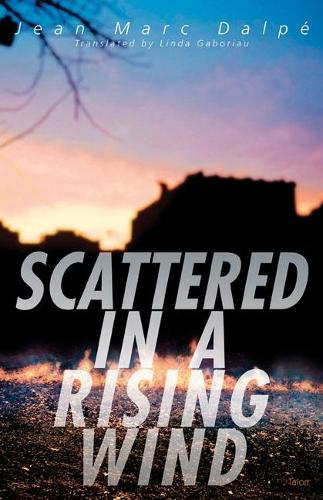 Scattered in a Rising Wind (Paperback)