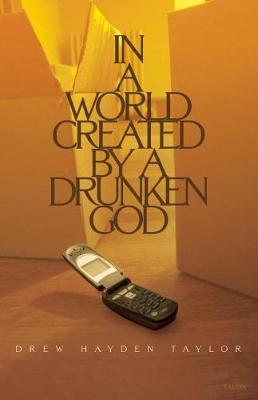 In a World Created by a Drunken God (Paperback)