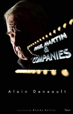 Paul Martin & Companies: Sixty Theses on the Alegal Nature of Tax Havens (Paperback)