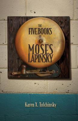 The Five Books of Moses Lapinsky (Paperback)
