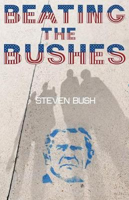 Beating the Bushes (Paperback)