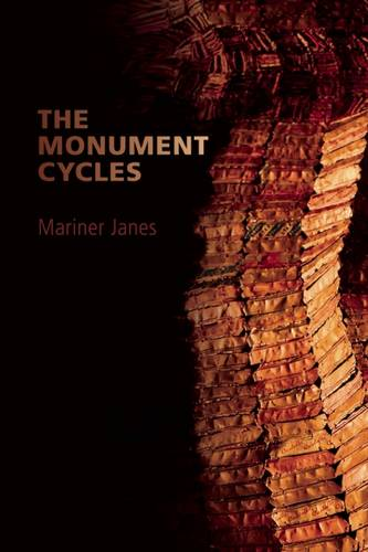The Monument Cycles (Paperback)