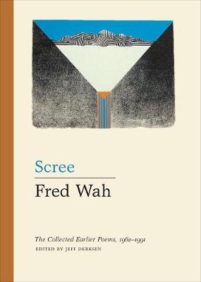 Scree: The Collected Earlier Poems, 1962Â 1991 (Paperback)