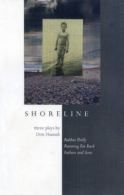 Shoreline: Three Plays by Don Hannah (Paperback)