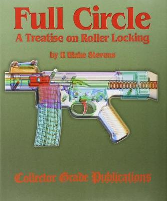 Full Circle - A Treatise on Roller Locking (Hardback)