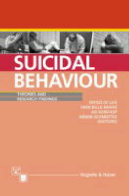 Suicidal Behaviour: Theories and Research Findings (Hardback)