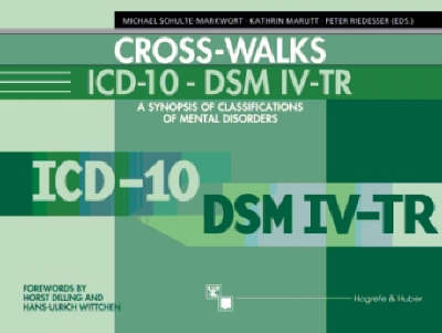 Cross-Walks ICD-10/DSM-IV-TR: A Synopsis of Classifications of Mental Disorders (Spiral bound)