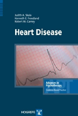 Heart Disease - Advances in Psychotherapy: Evidence Based Practice v. 2 (Paperback)
