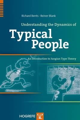 Understanding the Dynamics of Typical People: An Introduction to Jungian Theory (Paperback)