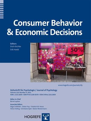 Consumer Behavior and Economic Decisions - Zeitschrift fur Psychologie (Paperback)