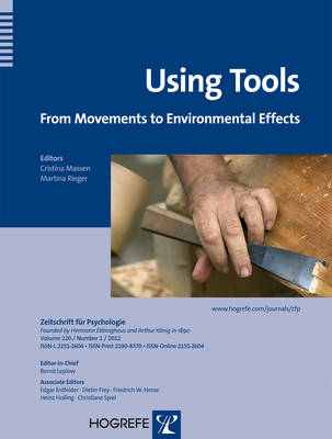 Using Tools: From Movements to Environmental Effects - Zeitschrift fur Psychologie (Paperback)