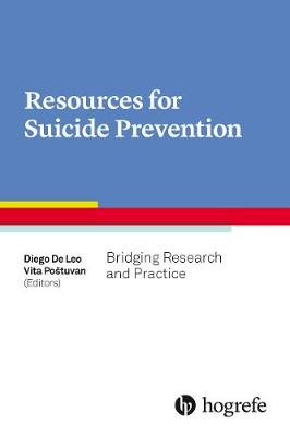 Resources for Suicide Prevention: Bridging Research and Practice 2017 (Paperback)
