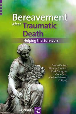 Bereavement After Traumatic Death: Helping the Survivors (Paperback)