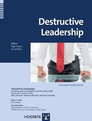 Destructive Leadership - Zeitschrift fuer Psychologie (Paperback)