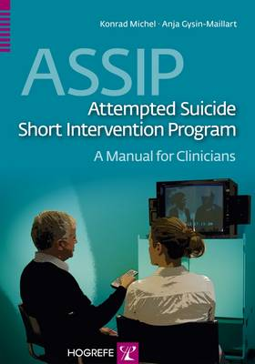 ASSIP - Attempted Suicide Short Intervention Program: A Manual for Clinicians 2015 (Paperback)
