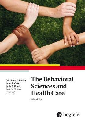 The Behavioral Sciences and Health Care 2017 (Paperback)