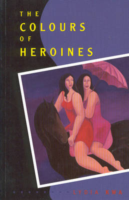 The Colours of Heroines (Paperback)