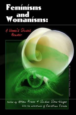 Feminisms and Womanisms: A Women's Studies Reader (Paperback)