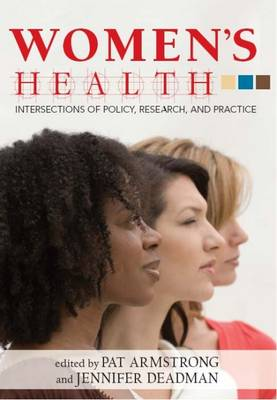 Women's Health: Intersections of Policy, Research and Practice (Paperback)