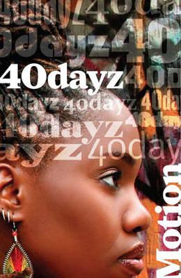40 Dayz (Paperback)