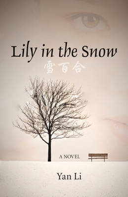 Lily in the Snow: A Novel (Paperback)