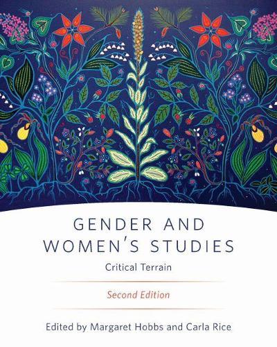 Gender and Women's Studies: Critical Terrain (Paperback)