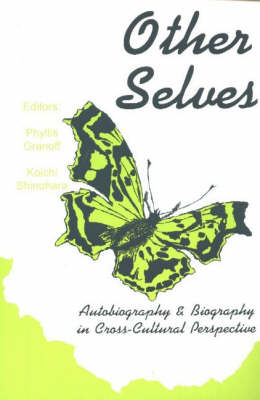Other Selves: Autobiography and Biography in Cross-Cultural Perspective (Paperback)