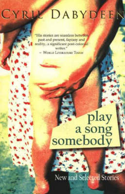 Play a Song Somebody: New and Selected Stories (Paperback)