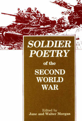 Soldier Poetry of the Second World War (Paperback)