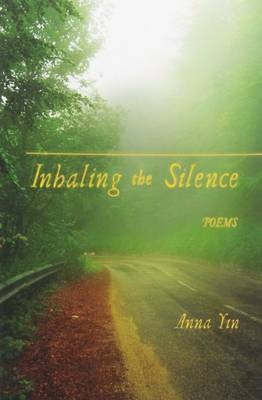 Inhaling the Silence (Paperback)