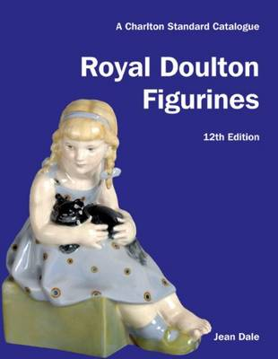 Royal Doulton Figurines: A Charlton Standard Catalogue (Paperback)