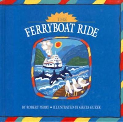 Ferryboat Ride (Hardback)