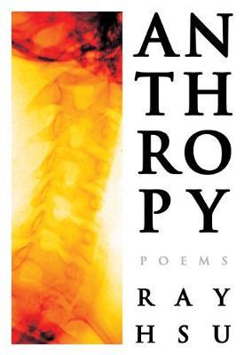 Anthropy: Poems (Paperback)